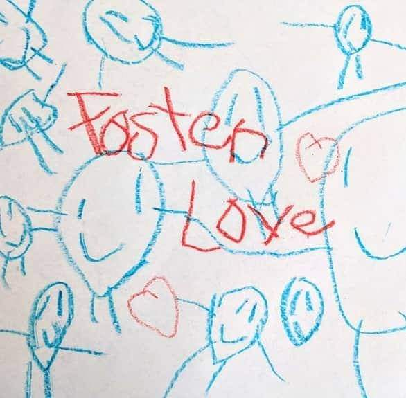 A child's crayon drawing of people and the words Foster Love.