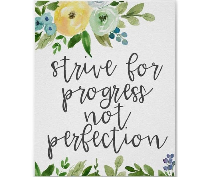 """a hand written card that says """"strive for progress not perfection"""""""